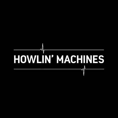 Howlin' Machines